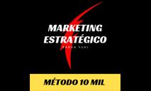 14% OFF + Bônus, Cupom de desconto Marketing Estratégico - Método 10 mil